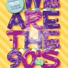 We Are The 90's #28 : Gagnez vos places !
